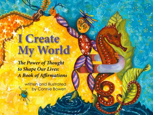 I Create My World - Connie Bowen