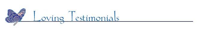 loving testimonials