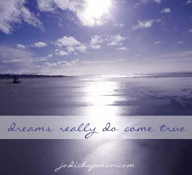 Dreams really do come true altavistaventures Choice Image